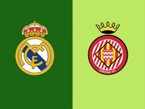 Dự đoán Real Madrid vs Girona, 03h30 ngày 25/1