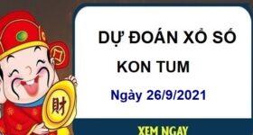 Dự đoán XSKT ngày 26/9/2021 chốt lô số đẹp đài Kon Tum