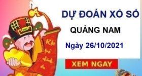 Dự đoán XSQNM ngày 26/10/2021 chốt bạch thủ đài Quảng Nam